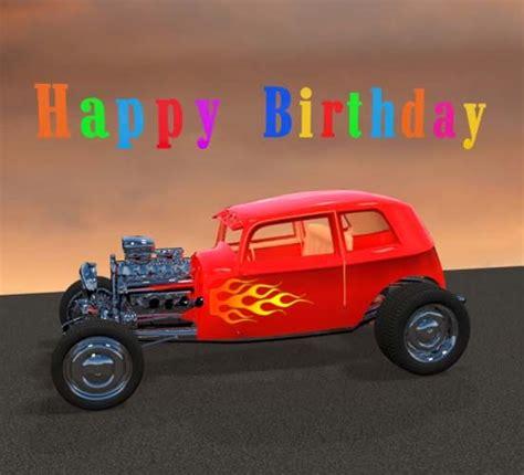 happy birthday hot rod  happy birthday ecards