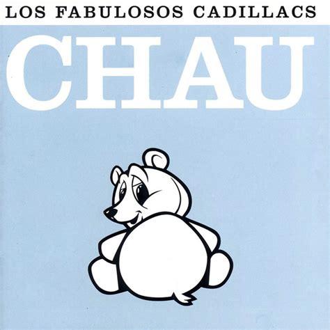 los fabulosos cadillacs obras cumbres by los fabulosos ska me 187 los fabulosos cadillacs chau 2001