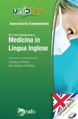 Libro Test Medicina by Libri Test Ammissione Medicina In Lingua Inglese Unidtest