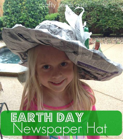 crafty texas girls crafty   earth day newspaper hat