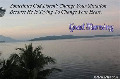Morning Quotes God Friends Saying Change Sharing