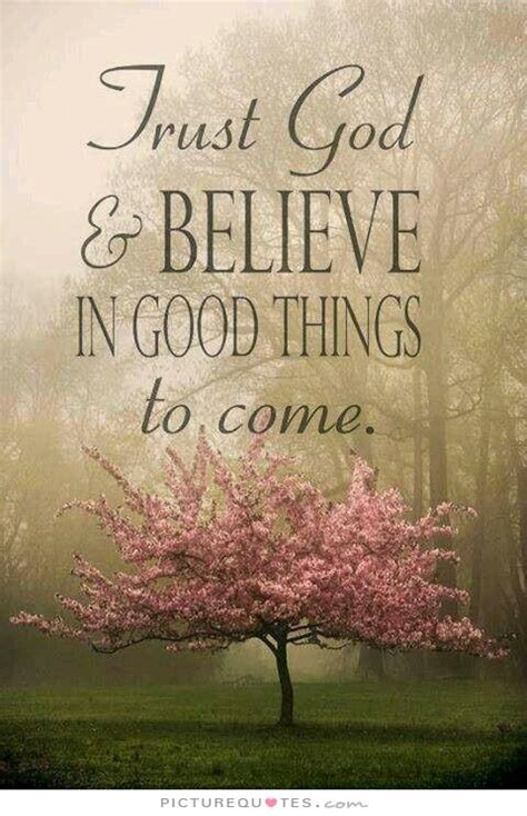 trust god    good