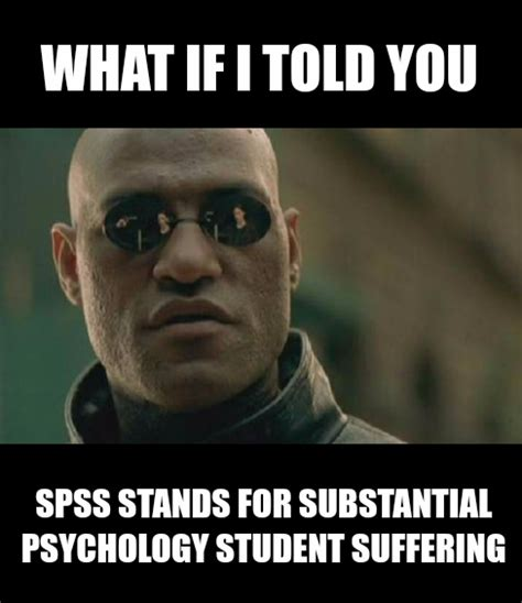 Meme Psychology - psychology memes click on image or see following link to see more brilliant psychology memes