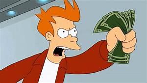 SHUT UP AND TAKE MY MONEY! 1 MINUTE - YouTube