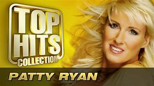 Patty Ryan - Top Hits Collection. Golden Memories. The ...