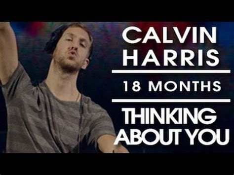 Calvin Harris  Thinking About You Official Video