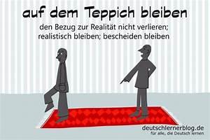 Teppich Auf Englisch : auf dem teppich bleiben deutsche redewendungen 19 ~ Watch28wear.com Haus und Dekorationen