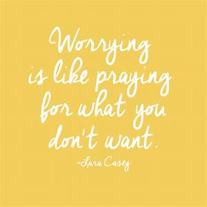 TGIM: Worrying ... Needless Worry Quotes