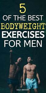 5 Bodyweight Exercises For Men That Anyone Can Master
