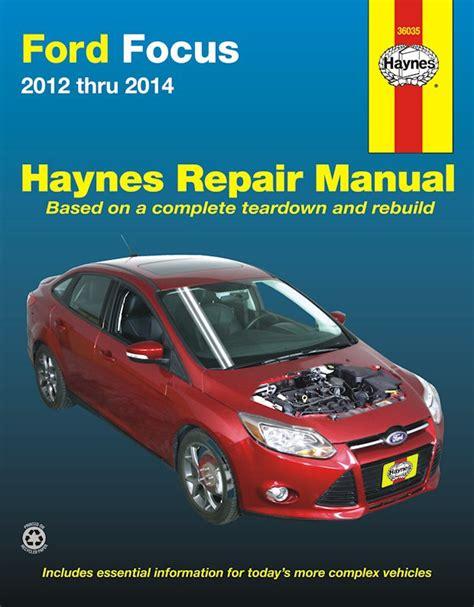 car repair manuals download 2012 ford focus auto manual ford focus repair manual 2012 2014 haynes 36035