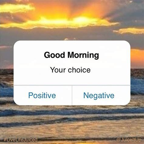 Morning Quote To Start Your Day Pictures Photos And Morning Its Your Choice How To Start Your Day