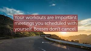 Anonymous Quote... Important Meeting Quotes