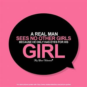 A real man sees... Man Eyes Quotes