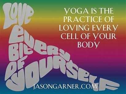 Loving Yoga Every Cell Practice Quotes