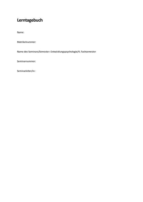 Mit einem lerntagebuch wie in unserem beispiel lässt sich der abwärtstrend gezielt aufhalten. Lerntagebuch Uni Muster - Ilias Fh Aachen Digitale Lehrszenarien Wie Kann Ich ...