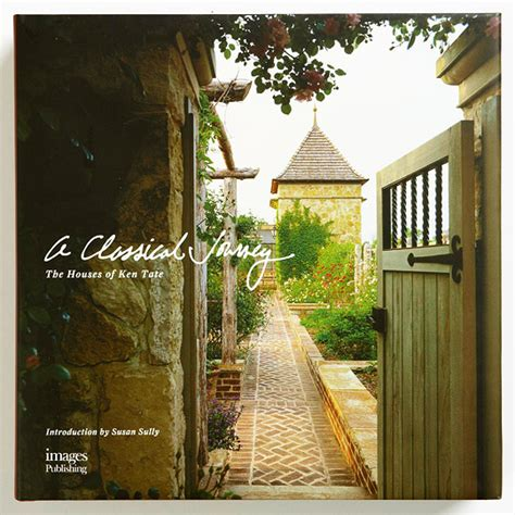 Classical Journey Work Architect Ken Tate by A Classical Journey The Work Of Architect Ken Tate
