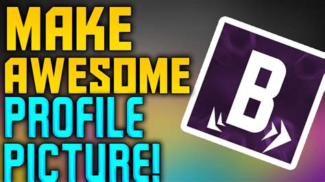 How To Make A Awesome Profile Picture For Youtube In