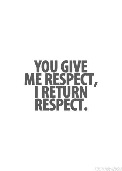 respect quotes tumblr image quotes  hippoquotescom