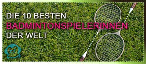 Die 10 Besten Badmintonspielerinnen