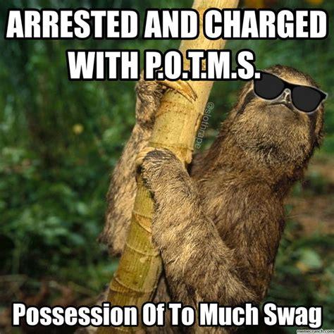 Bad Ass Memes - 68 best sloths images on pinterest sloth memes ha ha and funny memes