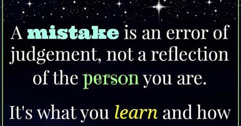 Hopefully You Please Learn From My Mistakes wisdom to inspire the soul mistakes do not define you