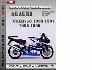 Suzuki Gsxr750 1996 1997 1998 1999 Factory Service Repair