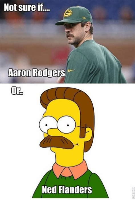 Ned Flanders Memes - not sure if aaron rodgers oro ned flanders aaron rodgers meme on me me