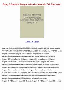 Bang Olufsen Beogram Service Manuals Pdf Down By Elinore