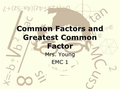 Common Factors And Greatest Common Factor