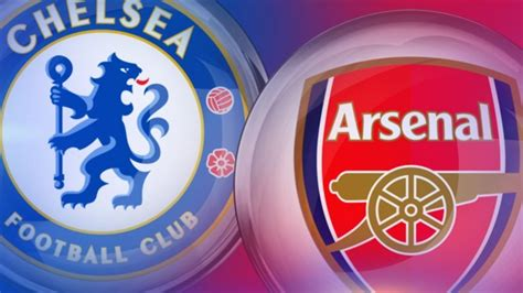 OFFICIAL: Chelsea Vs Arsenal Match Date And Time Confirmed ...