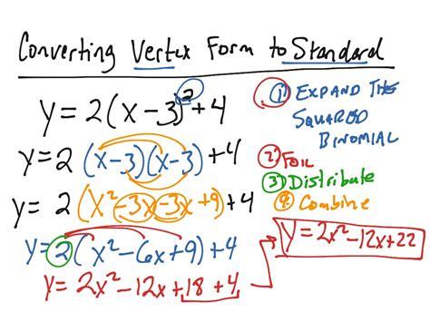 converting vertex form to standard form math algebra quadratic equations showme
