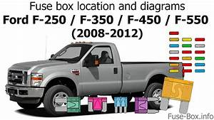 Fuse Box Location And Diagrams  Ford F-series Super Duty  2008-2012