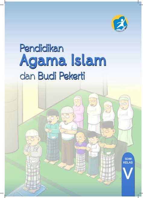 pendidikan agama islam  budi pekerti  misd kelas