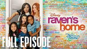 Raven's Home | Full Episode | Raven's Home | Disney ...