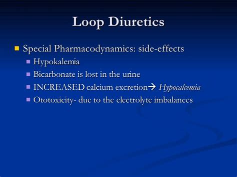 high ceiling diuretics side effects pharmacology bullet review