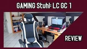 Günstiger Gaming Stuhl : lc gc 2 review gaming stuhl g nstiger gamingstuhl und ~ A.2002-acura-tl-radio.info Haus und Dekorationen