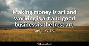 Making Money Quotes - BrainyQuote