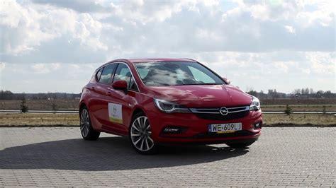 Opel Pl by Nowy Opel Astra 1 4 Turbo 2016 Test Pl