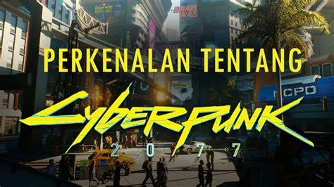 """Hukum musik dalam islam →. Perkenalan Tentang CYBERPUNK 2077 - Apa itu genre """"Cyberpunk""""? (INDONESIA) - YouTube"""