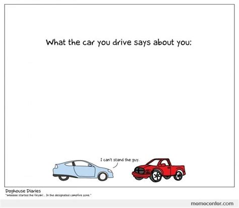 What The Car You Drive Says About You By Ben