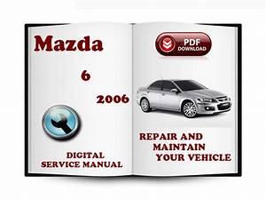 Mazda 6 2006 Service Repair Manual