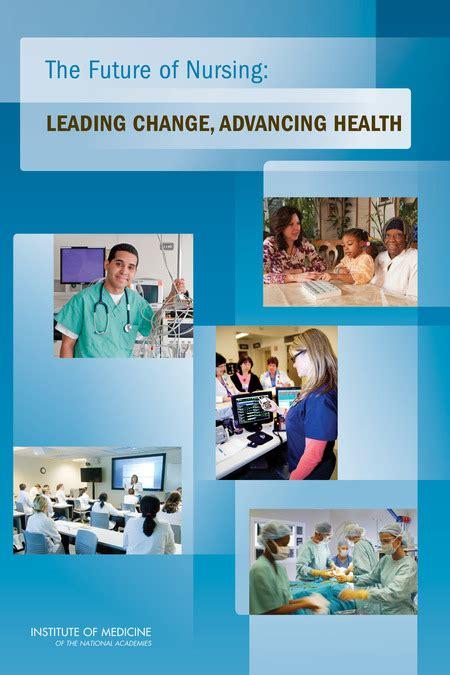 future  nursing leading change advancing health