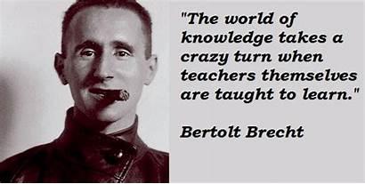 Brecht Bertolt Quotes Famous Quote Mandelbrot Benoit