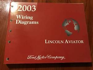 2003 Lincoln Aviator Oem Wiring Diagram
