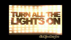 Stop Turn And Lights T Feat Ne Yo Quot Turn All The Lights On Quot Lyrics Video