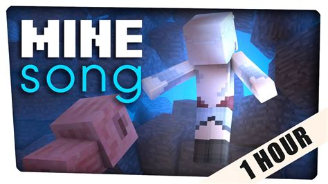 1 hour quot mine song quot a minecraft of