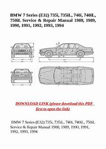 Bmw 7 Series  E32  735i  735il  740i  740il  750il Service  U0026 Repair Manual 1988  1989  1990