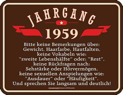 Es war einmal ein kleiner reiter im schaukelstuhl aus holz und bunt, der wurde jahr für denn wenn man einmal 60 ist, dann soll man sich verschnaufen, auch wenn man größter optimist, man kann nicht alles mehr sich kaufen. BLECHSCHILD SCHILD 60. Geburtstag Jahrgang 1959 - EUR 8,95 ...