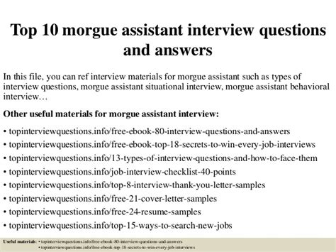 Assistant Questions by Top 10 Morgue Assistant Questions And Answers