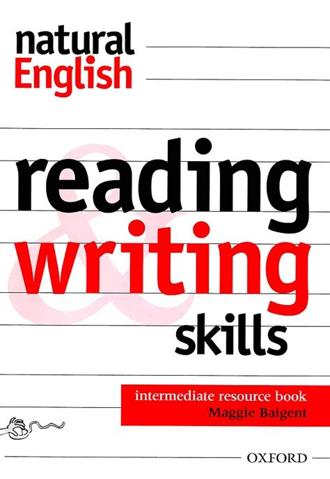 Natural English Reading & Writing Skills Intermediate Resource Book